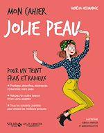Download this eBook Mon cahier Jolie peau