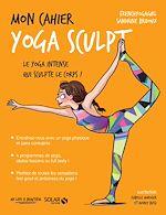 Téléchargez le livre :  Mon cahier Yoga sculpt