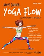 Download this eBook Mon cahier Yoga flow