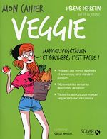Download this eBook Mon cahier veggie