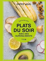Download this eBook Plats du soir avec des superaliments - super sain