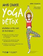 Download this eBook Mon cahier Yoga détox