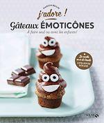 Download this eBook Gâteaux émoticônes - J'adore