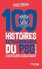 Download this eBook Les histoires incroyables du PSG
