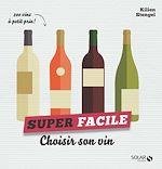 Download this eBook Choisir son vin - super facile