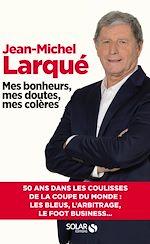 Download this eBook Mes bonheurs, mes doutes, mes colères