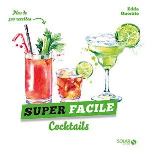 Téléchargez le livre :  Cocktails - super facile