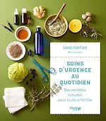 Download this eBook Soins d'urgence au quotidien : des remèdes naturels pour toute la famille