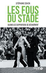 Download this eBook Les fous du stade