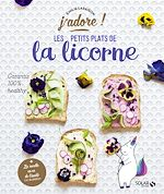 Download this eBook Les petits plats de la licorne - j'adore
