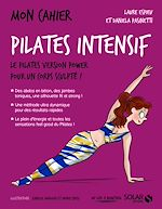 Download this eBook Mon cahier pilates intensif