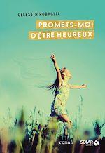 Download this eBook Promets-moi d'être heureux