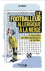 Download this eBook Le footballeur allergique à la neige
