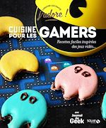 Download this eBook Cuisine pour les gamers