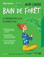 Download this eBook Mon cahier Bain de forêt