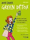 Télécharger le livre :  Mon cahier Green détox