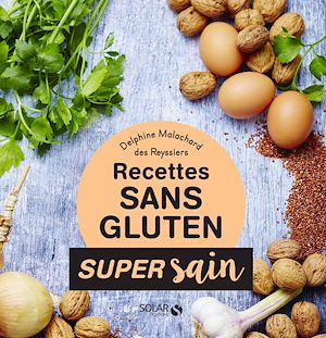 Téléchargez le livre :  Sans gluten - Super sain