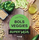 Download this eBook Bols veggies - super sain