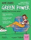 Télécharger le livre :  Mon cahier Green power