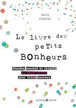 Download this eBook Le livre des petits bonheurs