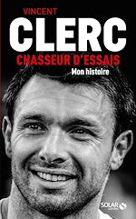 Download this eBook Vincent Clerc, Chasseur d'essais