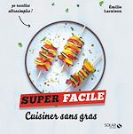 Download this eBook Cuisiner sans gras - super facile