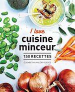 Download this eBook I love la cuisine minceur