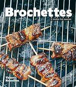 Download this eBook Les brochettes à toutes les sauces
