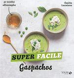 Download this eBook Gaspachos et autres soupes froides - super facile