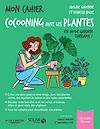 Télécharger le livre :  Mon cahier Cocooning avec les plantes