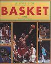 Télécharger le livre :  Le livre d'or du basket 1995