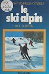 Télécharger le livre :  Le ski alpin