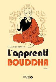 Téléchargez le livre :  L'apprenti Bouddha