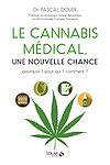 Télécharger le livre :  Le cannabis médical, une nouvelle chance