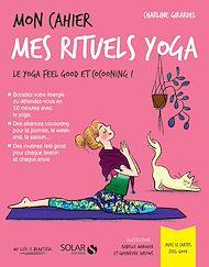 Téléchargez le livre :  Mon cahier Mes rituels yoga
