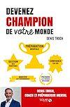 Télécharger le livre :  Devenez champion de votre monde