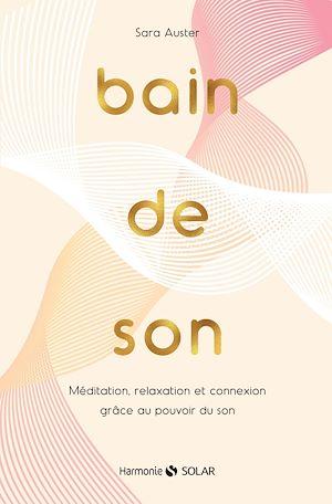 Téléchargez le livre :  Bain de sons