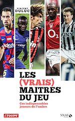 Download this eBook Les (vrais) maîtres du jeu