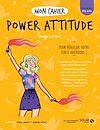 Mon cahier Power attitude