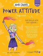 Download this eBook Mon cahier Power attitude