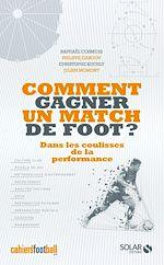 Download this eBook Comment gagner un match de foot ?