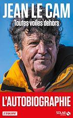 Download this eBook Jean Le Cam, Toutes voiles dehors