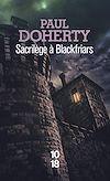 Télécharger le livre :  Sacrilège à Blackfriars