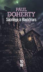 Download this eBook Sacrilège à Blackfriars