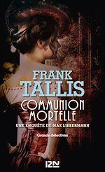 Download this eBook Communion mortelle