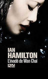 Téléchargez le livre :  L'évadé de Wan Chai