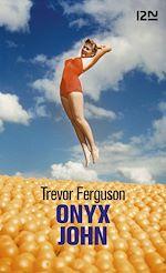 Download this eBook Onyx John