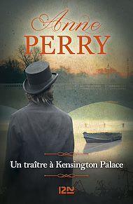Téléchargez le livre :  Un traître à Kensington Palace