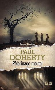 Téléchargez le livre :  Pèlerinage mortel