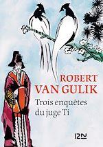 Download this eBook Trois enquêtes du juge Ti